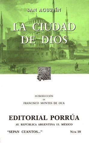 La Ciudad de Dios. (Sepan Cuantos, #59)  by  Augustine of Hippo