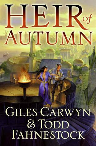 Heir of Autumn (Heartstone Trilogy #1)  by  Giles Carwyn