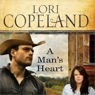 A Mans Heart  by  Lori Copeland