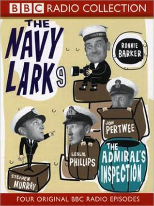 The Admirals Inspection: The Navy Lark, Volume 9  by  Leslie Phillips