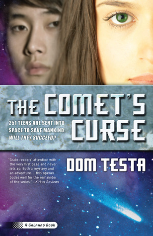 The Comets Curse (Galahad, #1)  by  Dom Testa