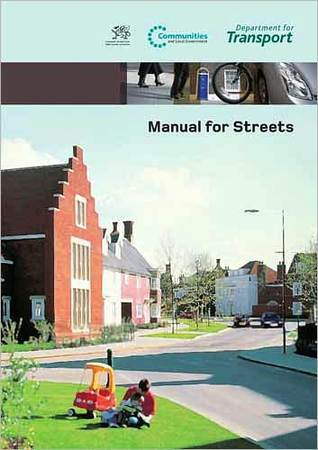 Manual for Streets Great Britain Department for Communities
