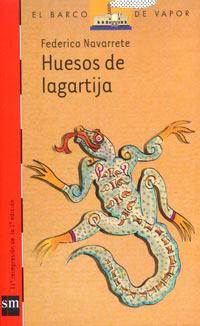 Huesos de lagartija Federico Navarrete