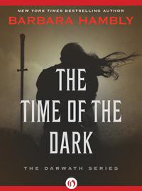 The Time of the Dark (Darwath, #1)  by  Barbara Hambly