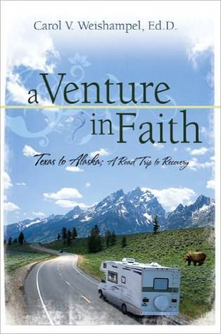 A Venture In Faith Carol Weishampel
