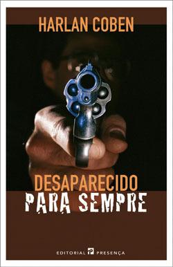 Desaparecido Para Sempre  by  Harlan Coben
