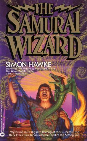 The Samurai Wizard (Wizard, #5)  by  Simon Hawke