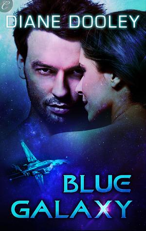 Blue Galaxy (Blue Universe # 1) Diane Dooley