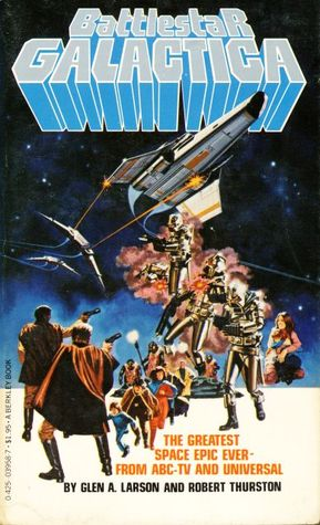 The Young Warriors (Battlestar Galactica 04 ) Glen A. Larson