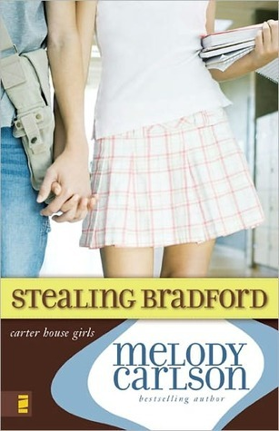 Stealing Bradford: Carter House Girls Series, Book 2  by  Melody Carlson