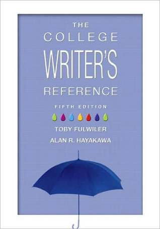 College Writers Reference, the (Tabbed Version) (with MyCompLab NEW with E-Book Student Access Code Card)  by  Toby Fulwiler