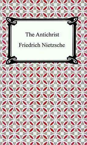 Antichrist  by  Friedrich Nietzsche