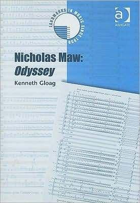 Nicholas Maw: Odyssey [With CD (Audio)] Kenneth Gloag