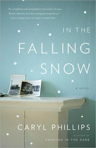 In the Falling Snow Caryl Phillips