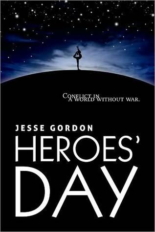 Heroes Day  by  Jesse Gordon
