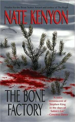 The Bone Factory Nate Kenyon