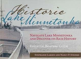 Historic Lake Minnetonka Stephanie Larsen