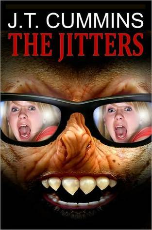 The Jitters  by  J.T. Cummins