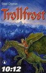 Trollfrost  by  Sissel Chipman