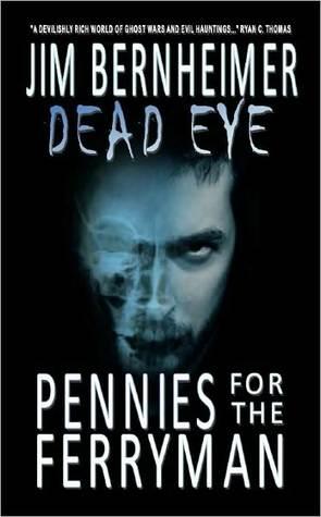 Dead Eye  by  Jim Bernheimer
