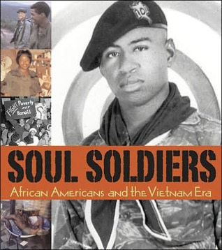 Soul Soldiers: African Americans and the Vietnam Era  by  Samuel Black