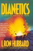 Dianetics La forza del pensiero sul corpo L. Ron Hubbard