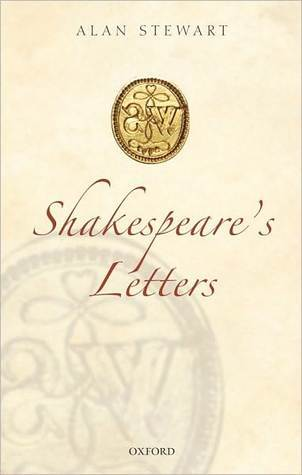Shakespeares Letters  by  Alan Stewart