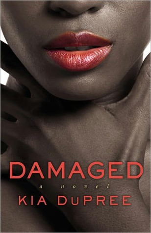 Damaged  by  Kia DuPree