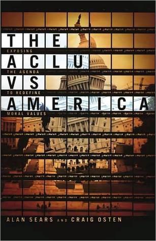 The ACLU vs. America Craig Osten