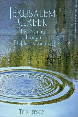 Jerusalem Creek  by  Ted Leeson