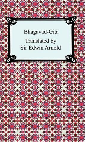 Bhagavad-Gita  by  Edwin Arnold