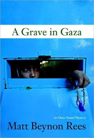 Grave in Gaza Matt Rees