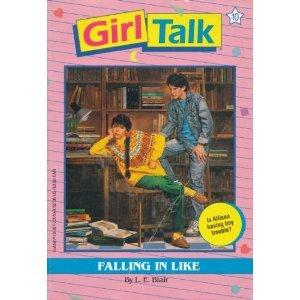 Falling in Like (Girl Talk, #10) L.E. Blair