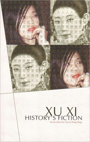 Historys Fiction  by  Xu Xi