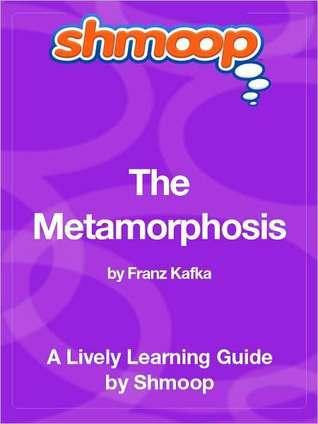 The Metamorphosis  by  Shmoop