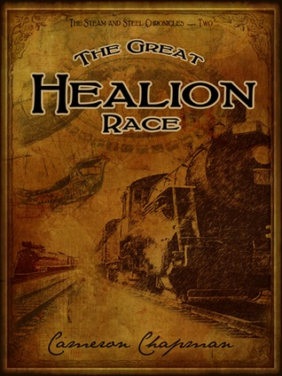 The Great Healion Race  by  Cameron Chapman