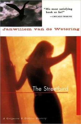 The Streetbird Janwillem van de Wetering