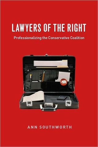 Lawyers of the Right  by  Ann Southworth