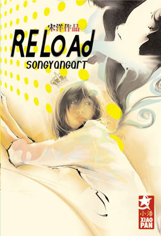 Reload  by  Yang Song