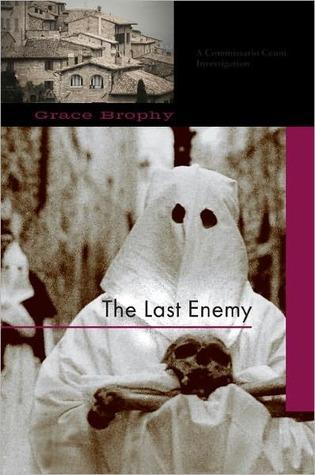 The Last Enemy Grace Brophy