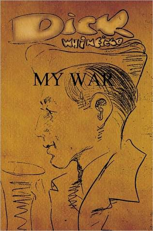 My War  by  Richard W. Whinfield
