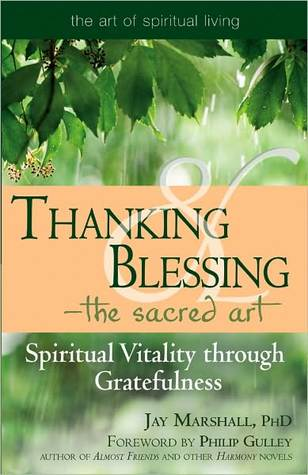 Thanking & Blessing-The Sacred Art  by  Jay Marshall