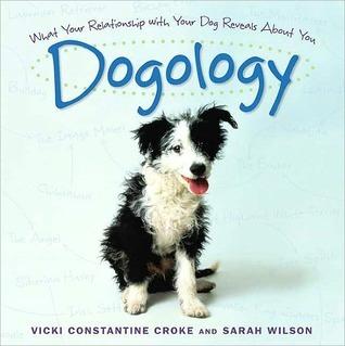 Dogology  by  Vicki Croke