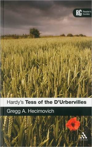 Hardys Tess of the DUrbervilles: A Readers Guide Gregg Hecimovich