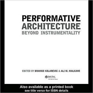 Peformative Architecture Branko Kolarevic