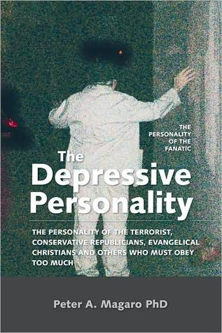 The Depressive Personality  by  Peter A. Magaro