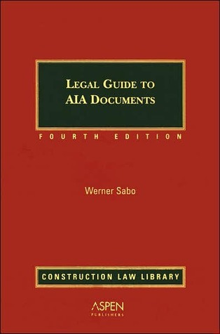 Legal Guide to AIA Documents Esq Sabo