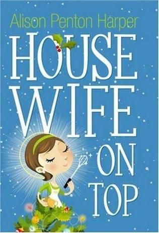 Housewife Down Alison Penton Harper