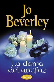 La dama del antifaz  by  Jo Beverley