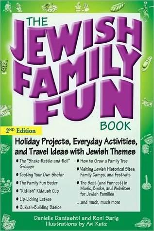 The Jewish Family Fun Book 2nd Edition Danielle Dardashti